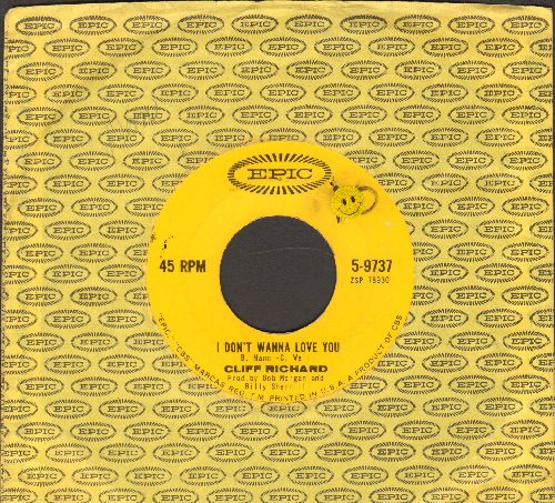 Richard, Cliff - I Don't Wanna Love You (FANTASTIC 60's Teen Sound!)/Look In My Eyes, Mama (with Epic company sleeve) - EX8/ - 45 rpm Records