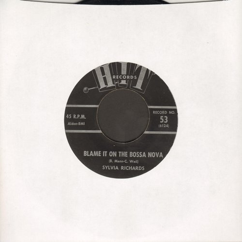 Richards, Sylvia - Blame It On The Bossa Nova/Let's Limbo Some More (by Leroy Jones on flip-side) (contemporary cover version sof hits) - VG6/ - 45 rpm Records
