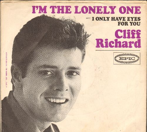 Richard, Cliff - I Only Have Eyes For You/I'm The Lonely One (with picture sleeve) - NM9/VG7 - 45 rpm Records
