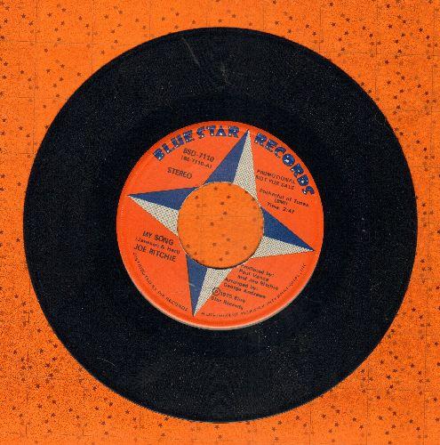 Ritchie, Joe - My Song/Mr. Music (DJ advance pressing) - NM9/ - 45 rpm Records