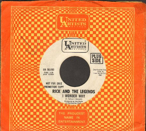 Rick & The Legends - I Wonder Why/Love Me Like I Know You Can (RARE DJ advance presssing with United Artists company sleeve) - VG7/ - 45 rpm Records
