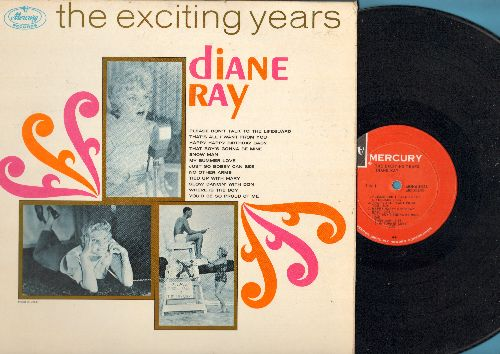 Ray, Diane - The Exciting Years: Please Don't Talk To The Lifeguard, Happy happy Birthday Baby, Where Is The Boy, Snow Man, My Summer Love (vinyl MONO LP record) - EX8/EX8 - LP Records