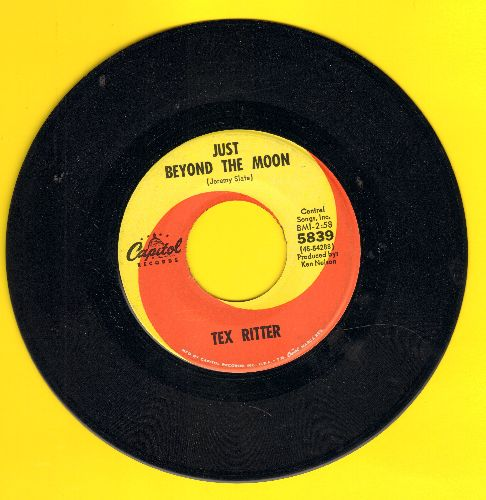 Ritter, Tex - Just Beyond The Moon/Greedy Old Dog - NM9/ - 45 rpm Records