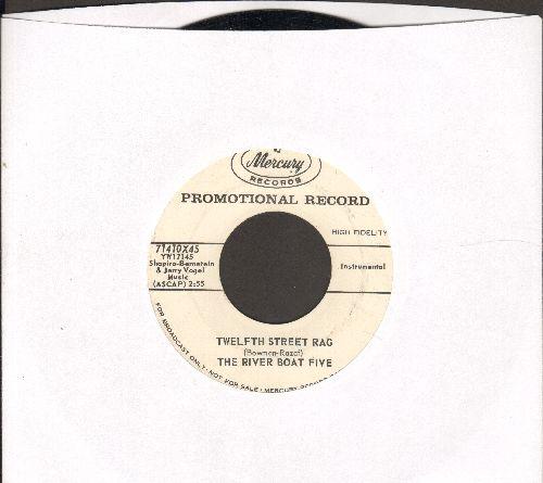 River Boat Five - Twelfth Street Rag/Caravan (DJ advance pressing) - EX8/ - 45 rpm Records
