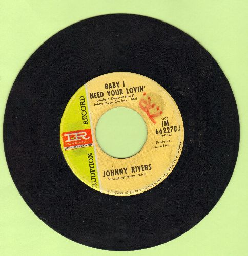 Rivers, Johnny - Baby I Need Your Lovin'/Getting' Ready For Tomorrow (DJ advance pressing) - VG6/ - 45 rpm Records