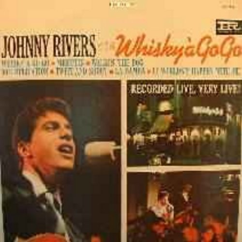 Rivers, Johnny - Whisky A Go Go: Memphis, Twist And Shout, La Bamba (Recorded live at the Whisky A Go Go in Hollywood) - EX8/VG7 - LP Records