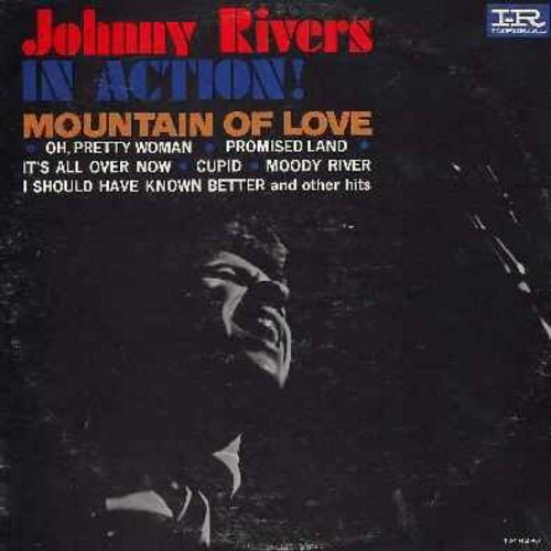 Rivers, Johnny - Johnny Rivers In Action!: Mountain Of Love, Oh Pretty Woman, Cupid, Moody River, I Should Have Known Better, Rhythm Of The Rain (vinyl LP record, pink/black/white label) - EX8/EX8 - LP Records