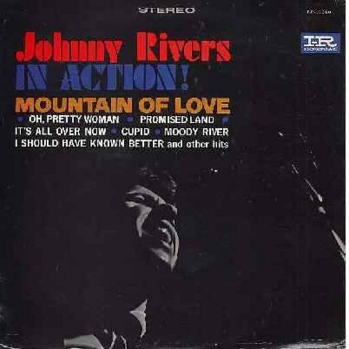 Rivers, Johnny - Johnny Rivers In Action!: Mountain Of Love, Oh Pretty Woman, Cupid, Moody River, I Should Have Known Better, Rhythm Of The Rain (vinyl STEREO LP record, pink/black/white label) - EX8/VG7 - LP Records