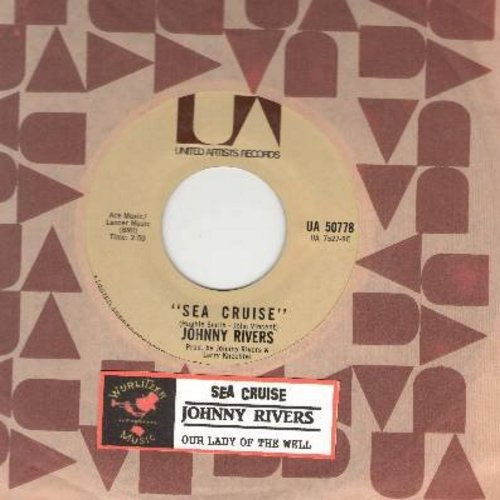 Rivers, Johnny - Sea Cruise/Our Lady Of The Well (with United Artists company sleeve) - NM9/ - 45 rpm Records