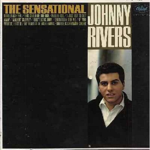 Rivers, Johnny - The Sensational Johnny Rivers: Long Black Veil, Fallen Idol, This Could Be The One, Double C - Cinnamon Cinder, Walkin' Slowly, If You Want It - I Got It (vinyl MONO LP record) - EX8/VG7 - LP Records