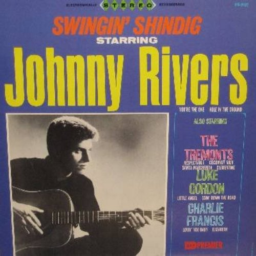 Rivers, Johnny, The Tremonts, Luke Gordon, Charlie Francis - Swingin' Shindig: Respectable, Clementine, Little Angel, You're The One, Lovin' You Baby (vinyl STEREO LP record) - M10/EX8 - LP Records