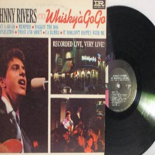 Rivers, Johnny - Whisky A Go Go: Memphis, Twist And Shout, La Bamba (Recorded live at the Whisky A Go Go in Hollywood) (vinyl STEREO LP record) - EX8/VG7 - LP Records