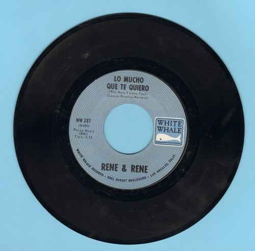 Rene & Rene - Lo Mucho Que Te Quiero/Lloraras (alternate flip-side) - NM9/ - 45 rpm Records