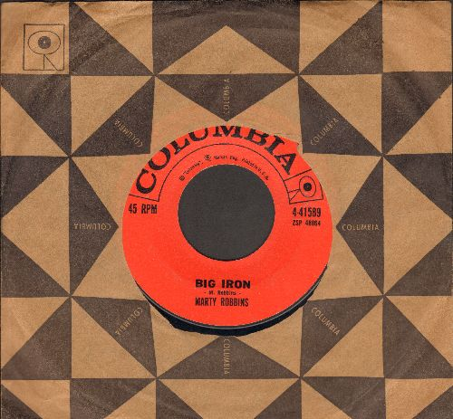 Robbins, Marty - Big Iron/Saddle Tramp (with vintage Columbia company sleeve) - EX8/ - 45 rpm Records