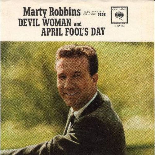 Robbins, Marty - April Fool's Day/Devil Woman (with picture sleeve) - EX8/EX8 - 45 rpm Records