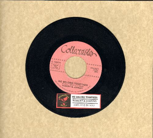 Robert & Johnny - We Belong Together/I Believe In You (double-hit re-issue with juke box label) - M10/ - 45 rpm Records