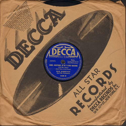 Robertson, Dick - Come, Josephine, In My Flying Machine (Up She Goes)/The Sidewalks Of New York (10 inch 78 rpm record with Decca company sleeve) - VG7/ - 78 rpm