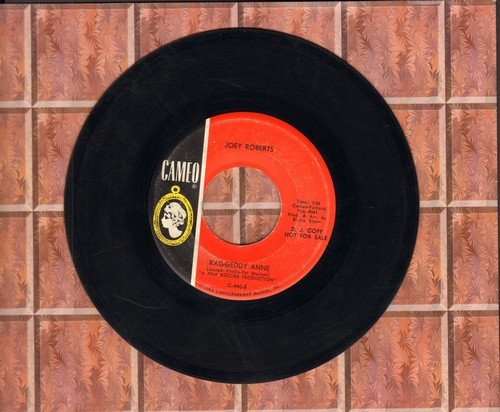 Roberts, Joey - Raggedy Annie/La La La La La La (DJ advance pressing) - EX8/ - 45 rpm Records