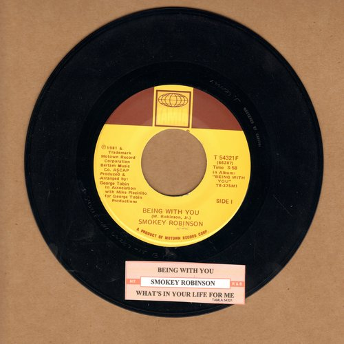 Robinson, Smokey - Being With You (SLOW-DANCE FAVORITE!)/What's In Your Life For Me (with juke box label) - NM9/ - 45 rpm Records