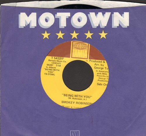 Robinson, Smokey - Being With You (SLOW-DANCE FAVORITE!)/What's In Your Life For Me (MINT condition with Motown company sleeve) - EX8/ - 45 rpm Records