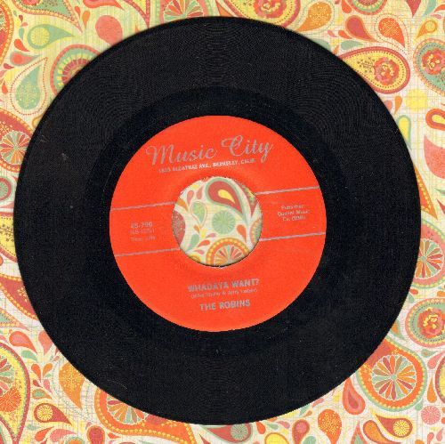 Robins - Whadaya Want?/W.P.L.J. (double-hit re-issue of vintage Doo-Wop recordings) - NM9/ - 45 rpm Records