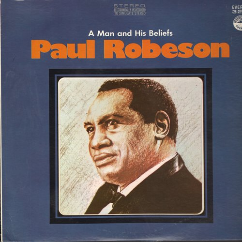 Robeson, Paul - A Man And His Beliefs: Mammy, Poor Old Joe, Lonesome Road, Loch Lomond, Sleepy Time Down South (vinyl LP record, electronically re-recorded for STEREO effect) - M10/NM9 - LP Records
