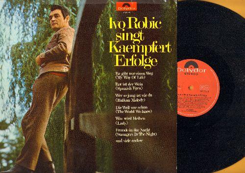 Robic, Ivo - Ivo Robic singt Kaempfert Erfolge: Rot ist der Wein, Fremde in der Nacht, Die Welt war schoen (vinyl STEREO LP record, German Pressing, sung in German) - NM9/VG7 - LP Records