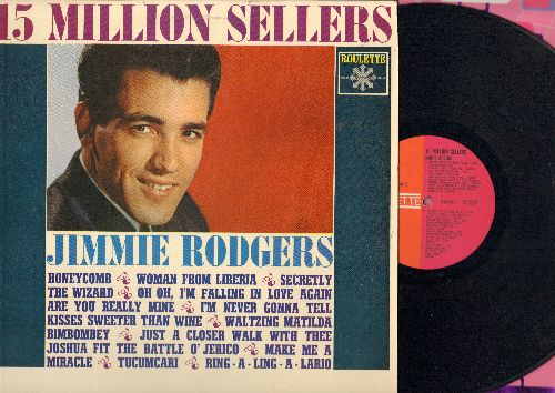 Rodgers, Jimmie - 15 Million Sellers: Honeycomb, Woman From Liberia, Secretly, Kisses Sweeter Than Wine, Waltzing Matilda, Are You Really Mine (vinyl MONO LP record) - NM9/EX8 - LP Records