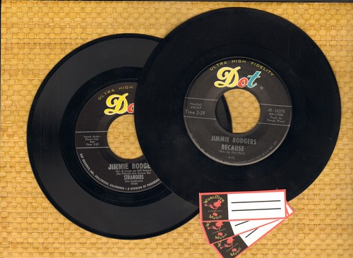 Rodgers, Jimmie - 2 for 1 Special: Because/Strangers (2 vintage first issue 45rpm records for the price of 1!) - EX8/ - 45 rpm Records