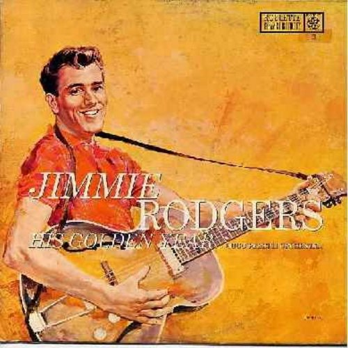 Rodgers, Jimmie - His Golden Years: Kisses Sweeter Than Wine, Woman From Liberia, Secretly, The Wizard, The Long Hot Summer (vinyl MONO LP record, multi-color label) - EX8/VG6 - LP Records