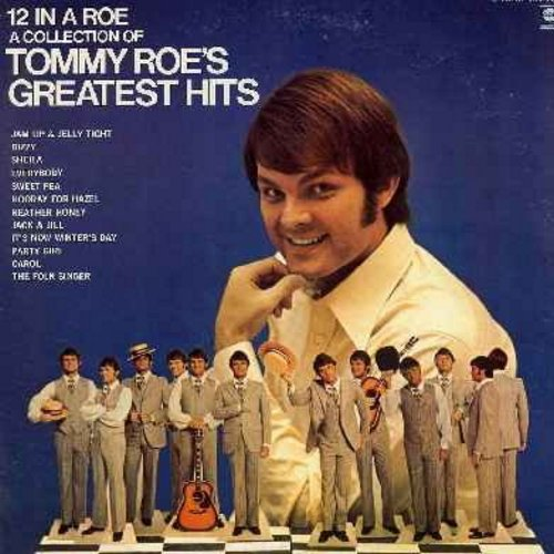 Roe, Tommy - 12 In A Roe - Tommy Roe's Greatest Hits: Dizzy, Sheila, Sweet Pea, Hooray For Hazel, Party Girl, Everybody, Jam Up & Jelly Tight (vinyl STEREO LP record, gate-fold cover) - EX8/VG6 - LP Records