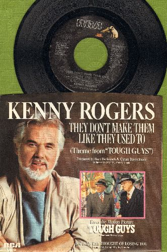 Rogers, Kenny - They Don't Make Them Like They Used To (Theme From -Tough Guys-)/Just The Thought Of Losing You (with RAARE picture sleeve!) - M10/NM9 - 45 rpm Records