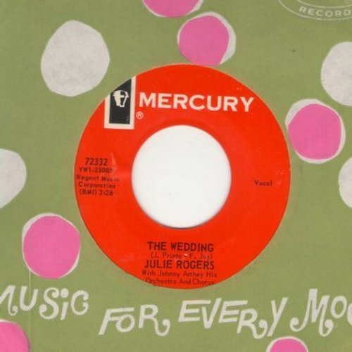 Rogers, Julie - The Wedding/Without Your Love (red label with Mercury company sleeve) - EX8/ - 45 rpm Records