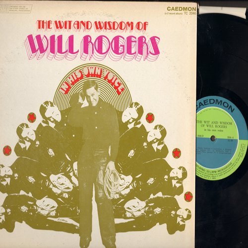 Rogers, Will - The Wit And Wisdom Of Will Rogers - In His Own Voice (2 vinyl LP record set, gate-fold cover featuring vintage recordings of the Legendary War Hero and Entertainer) - NM9/EX8 - LP Records
