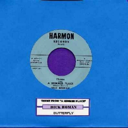Roman, Dick - Theme From A Summer Place (vocal version of hit theme song)/Butterfly (with juke box label) - EX8/ - 45 rpm Records