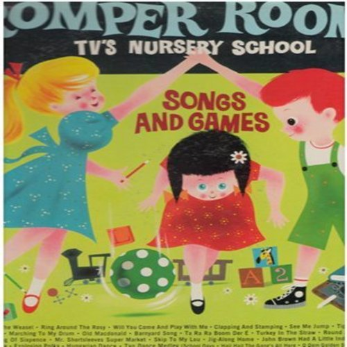 Romper Room - Romper Room TV's Nursery School - Songs And Games featuring your TV Romper Room Nursery School Teacher with the Sandpiper Chorus and Orchestra directed by Jimmy Carroll (vinyl LP record) - EX8/EX8 - LP Records