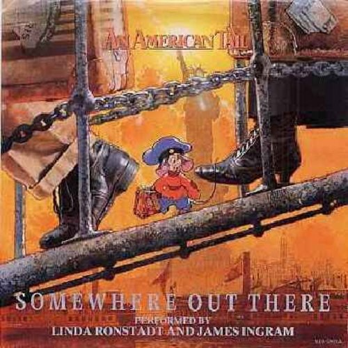 Ronstadt, Linda & James Ingram - Somewhere Out There (from animated film -An American Tail-) (with picture sleeve) - NM9/EX8 - 45 rpm Records