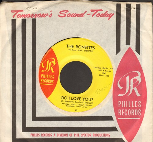 Ronettes - Do I Love You? (Yes, I Love You)/Bebe And Susu (with RARE Philles company sleeve) - EX8/ - 45 rpm Records