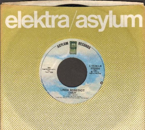 Ronstadt, Linda - Crazy (NICE version of the Patsy Cline favorite)/Someone To Lay Down Beside Me (MINT condition with Asylum company sleeve) - M10/ - 45 rpm Records