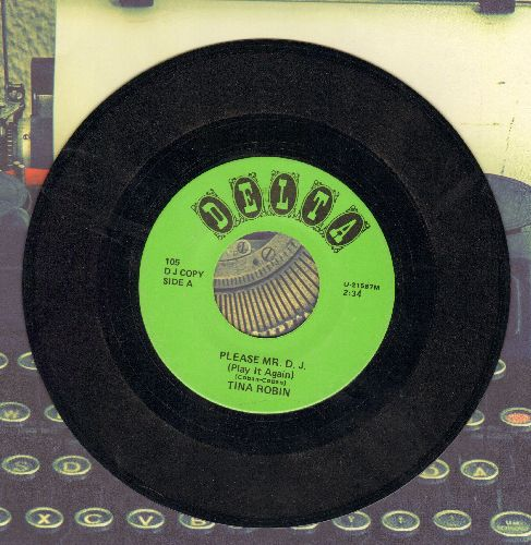Robin, Tina - Please Mr. D.J. (Play It Again) (FANTASTIC Vintage Girl Sound!)/Hey-Bob-A-Re-Bob (by The Cadilacs on flip-side) (re-issue) - EX8/ - 45 rpm Records