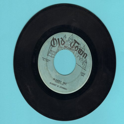 Robert & Johnny - Marry Me/I Believe In Love - VG7/ - 45 rpm Records