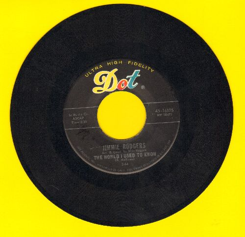 Rodgers, Jimmie - The World I Used To Know/I Forgot More Than You'll Ever Know - NM9/ - 45 rpm Records