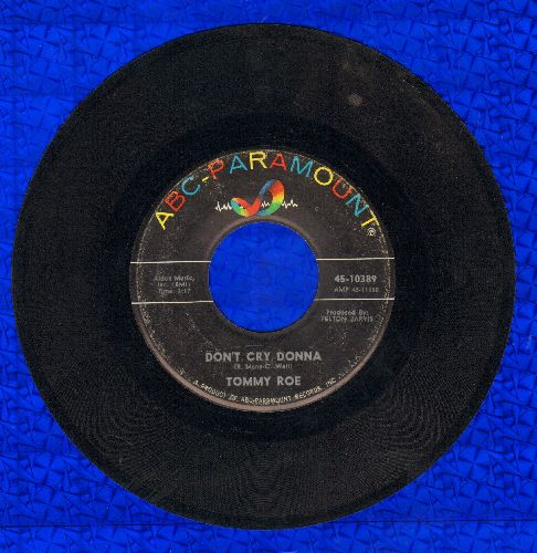 Roe, Tommy - Don't Cry Donna/Gonna Take A Chance  - EX8/ - 45 rpm Records