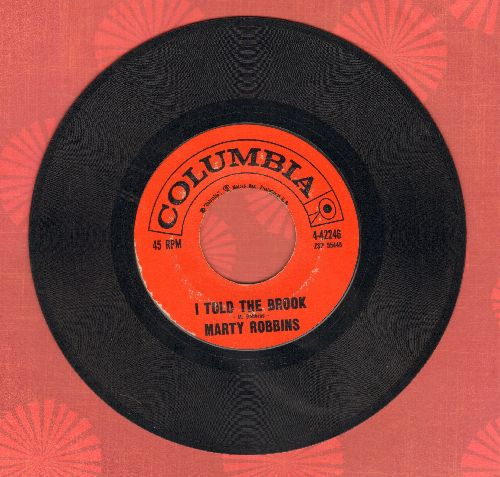 Robbins, Marty - I Told My Heart/Is There Any Chance - VG7/ - 45 rpm Records