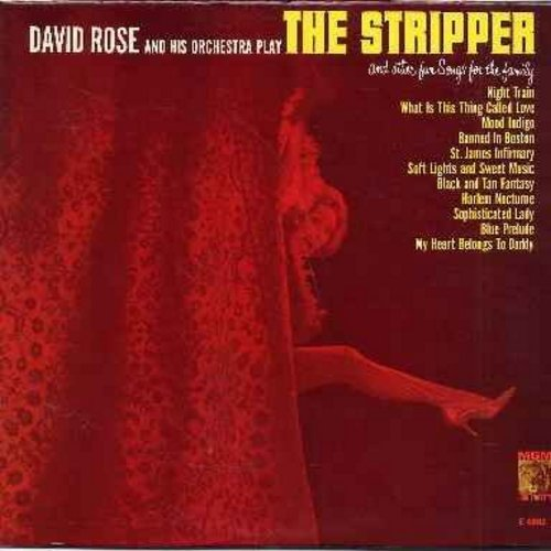 Rose, David & His Orchestra - The Stripper: Banned In Boston, My Heart Belongs To Daddy, Harlem Nocturne, Night Train, Blue Prelude (vinyl MONO LP record, NICE condition!) - VG7/EX8 - LP Records
