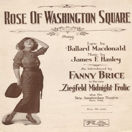 Brice, Fanny - Rose Of Washington Square - Vintage SHEET MUSIC for the song made popular by Fanny Brice (This is SHEET MUSIC, not any other kind of media!) - EX8/ - Sheet Music