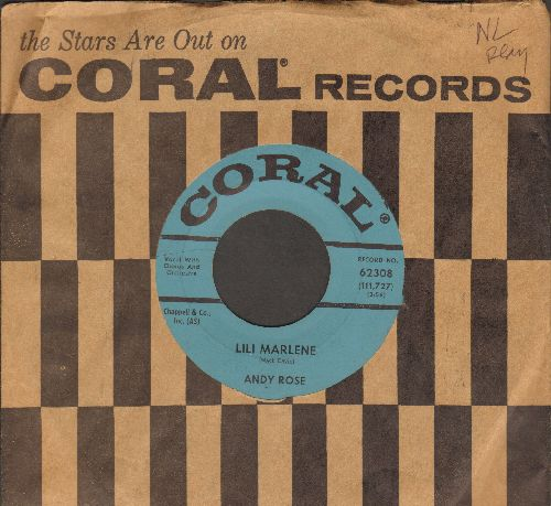 Rose, Andy - Lili Marlene/Some Old Orange Peels (On The Table) (with vintage Coral company sleeve) - EX8/ - 45 rpm Records