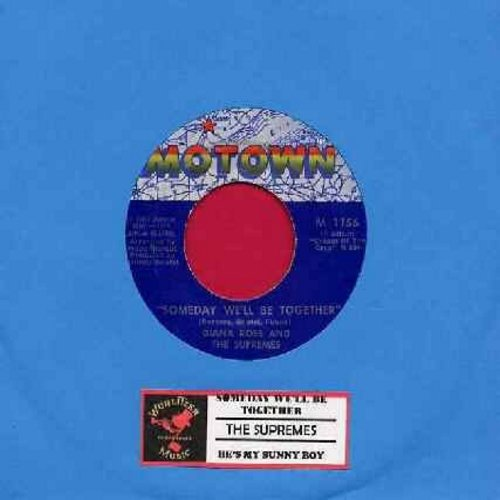 Supremes - Someday We'll Be Together/He's My Sunny Boy (with juke box label) (bb) - EX8/ - 45 rpm Records