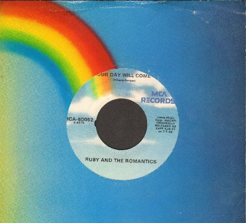 Ruby & The Romantics - Our Day Will Come/Young Wings Can Fly (re-issue with MCA company sleeve) - NM9/ - 45 rpm Records