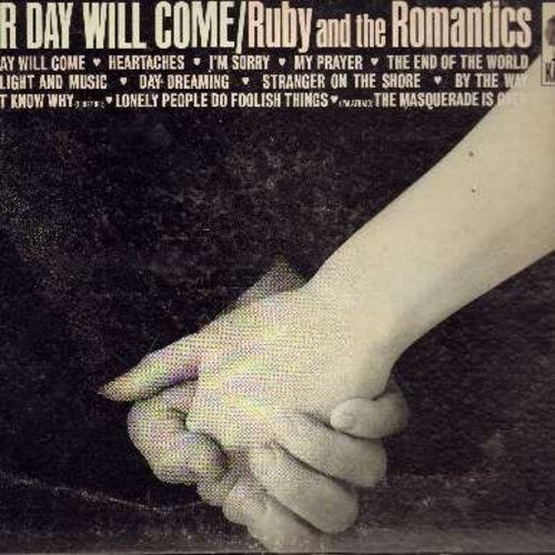 Ruby & The Romantics - Our Day Will Come: The End Of The World, Day Dreaming, The Masquerade Is Over, I'm Sorry, Heartaches, Stranger On The Shore (vinyl STEREO LP record) - EX8/VG7 - LP Records